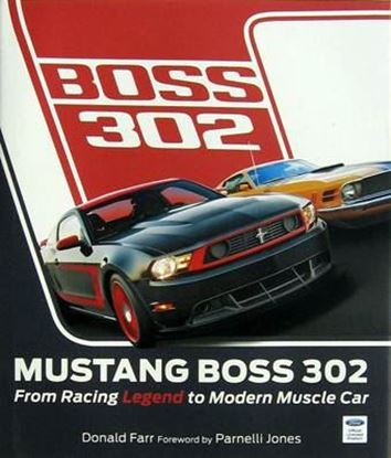 Immagine di MUSTANG BOSS 302 FROM RACING LEGEND TO MODERN MUSCLE CAR
