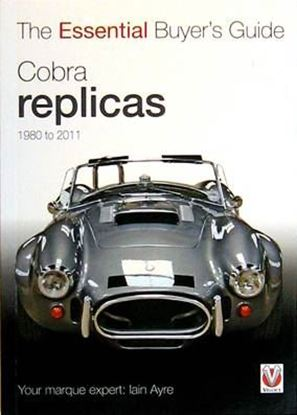 Picture of COBRA REPLICAS 1980 TO 2011: THE ESSENTIAL BUYER'S GUIDE