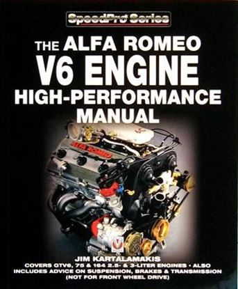 Picture of THE ALFA ROMEO V6 ENGINE HIGH-PERFORMANCE MANUAL. RISTAMPA 2016