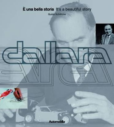 Picture of DALLARA: E' UNA BELLA STORIA / IT'S A BEAUTIFUL STORY