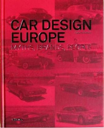 Immagine di CAR DESIGN EUROPE MYTHS BRANDS PEOPLE