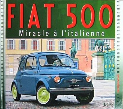 Picture of FIAT 500: MIRACLE A L'ITALIENNE