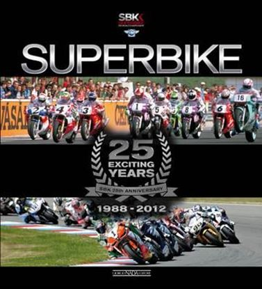 Picture of SUPERBIKE 25 EXCITING YEARS - IL LIBRO UFFICIALE/ THE OFFICIAL BOOK