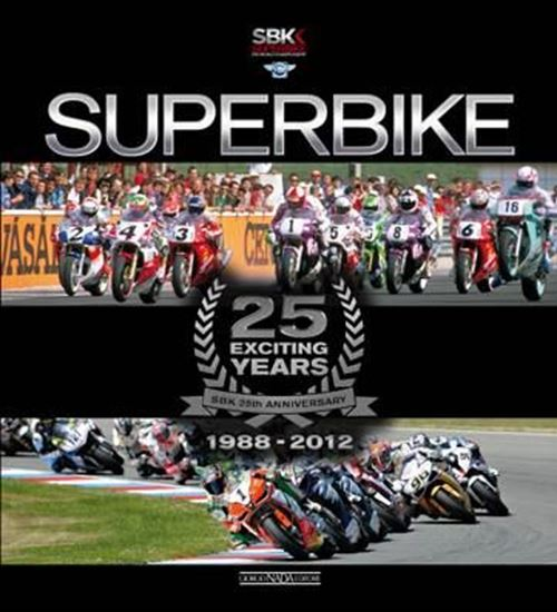 Immagine di SUPERBIKE 25 EXCITING YEARS - IL LIBRO UFFICIALE/ THE OFFICIAL BOOK