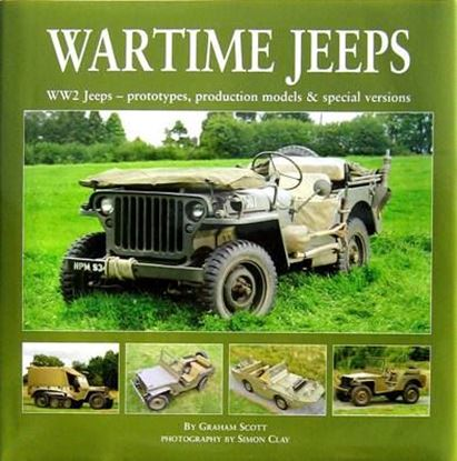 Immagine di WARTIME JEEPS WW2 JEEPS - PROTOTYPES, PRODUCTION MODELS & SPECIAL VERSIONS