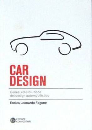 Picture of CAR DESIGN: GENESI ED EVOLUZIONE DEL DESIGN AUTOMOBILISTICO