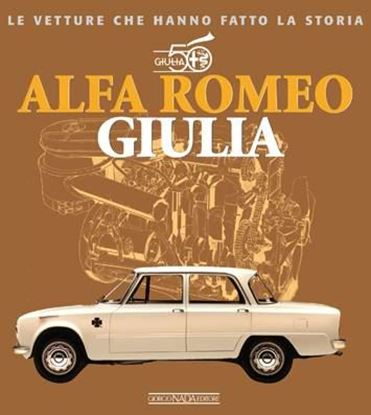 Immagine di ALFA ROMEO GIULIA - COPIA FIRMATA DALL'AUTORE! / SIGNED COPY BY THE AUTHOR!