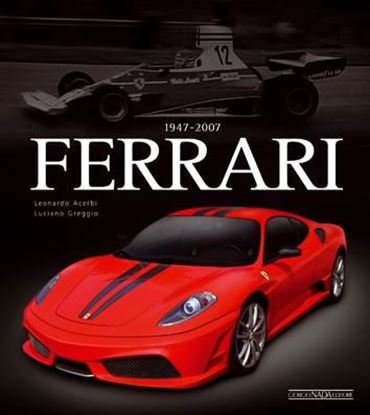Picture of FERRARI 1947-2007 - EDIZIONE DE-LUXE - COPIA FIRMATA DALL'AUTORE! / SIGNED COPY BY THE AUTHOR!