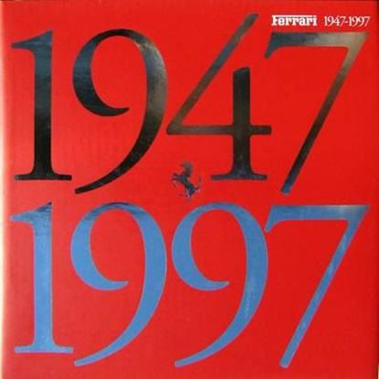 Immagine di FERRARI 1947/1997 THE OFFICIAL BOOK – SPONSOR EDITION