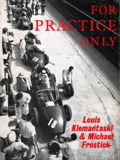 Immagine di FOR PRACTICE ONLY by Louis Klemantaski & Michael Frostick