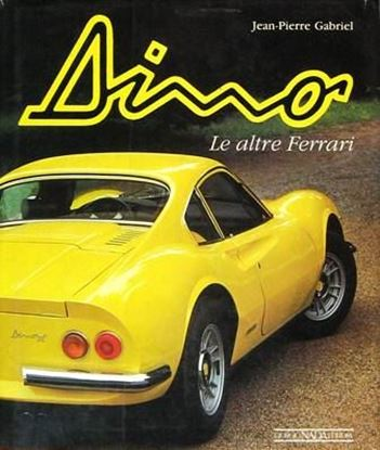 Picture of DINO LE ALTRE FERRARI