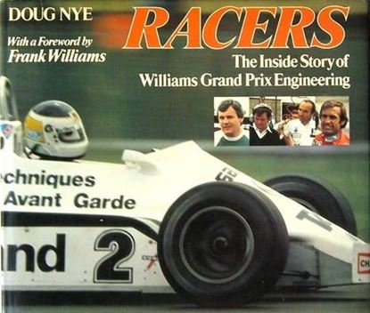 Immagine di RACERS THE INSIDE STORY OF WILLIAMS GRAND PRIX ENGINEERING