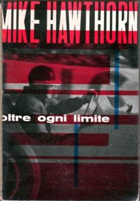 Picture of MIKE HAWTHORN OLTRE OGNI LIMITE