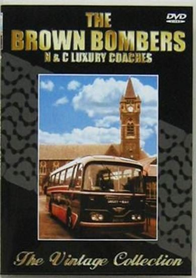Picture of THE BROWN BOMBERS N & C LUXURY COACHES THE VINTAGE COLLECTION (Dvd)