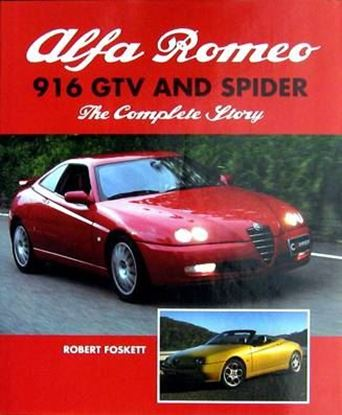 Immagine di ALFA ROMEO 916 GTV AND SPIDER THE COMPLETE STORY