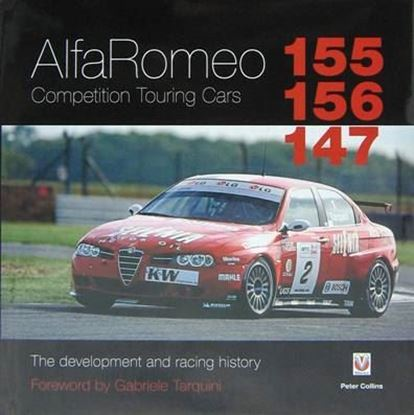 Picture of ALFA ROMEO 155/156/147 COMPETITION TOURING CARS: THE DEVELOPMENT AND RACING HISTORY