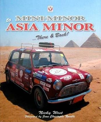 Picture of MINI MINOR TO ASIA MINOR: THERE & BACK