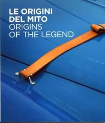 Picture of LE ORIGINI DEL MITO/ORIGINS OF THE LEGEND