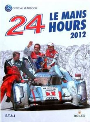 Immagine di 2012 LE MANS 24 HOURS OFFICIAL YEARBOOK