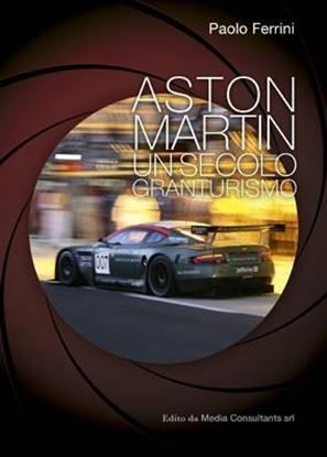 Picture of ASTON MARTIN: UN SECOLO GRANTURISMO