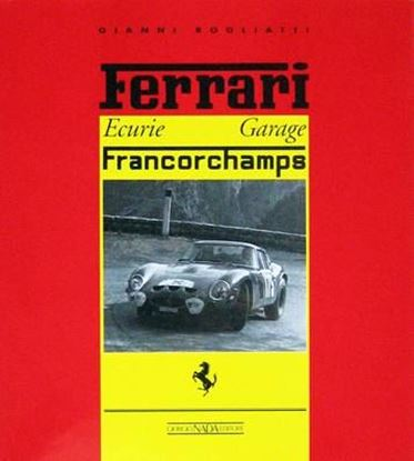 Picture of FERRARI ECURIE GARAGE FRANCORCHAMPS