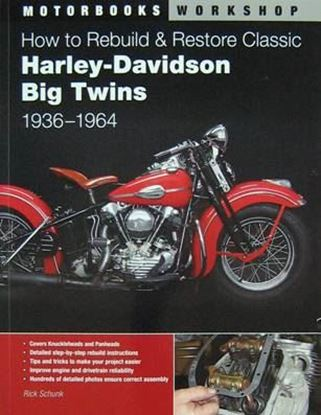 Immagine di HOW TO REBUILD & RESTORE CLASSIC HARLEY DAVIDSON BIG TWINS 1936-1964