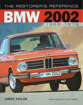 Immagine di BMW 2002 1968-1976 THE RESTORER'S REFERENCE
