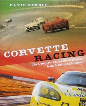 Picture of CORVETTE RACING: THE COMPLETE COMPETITION HISTORY FROM SEBRING TO LE MANS