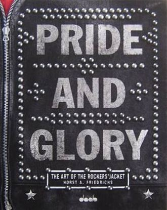Picture of PRIDE AND GLORY: THE ART OF THE ROCKERS' JACKET