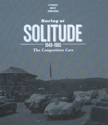 Immagine di RACING AT SOLITUDE 1949-1965 THE COMPETITION CARS