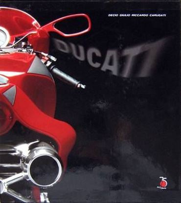 Picture of DUCATI DESIGN IN THE SIGN OF EMOTION - LIBRO UFFICIALE PER IL 75° ANNIVERSARIO/OFFICIAL 75° ANNIVERSARY BOOK -