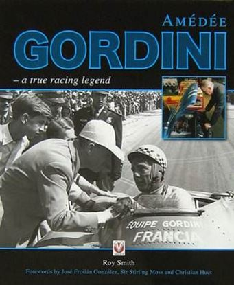 Picture of AMEDEE GORDINI: A TRUE RACING LEGEND