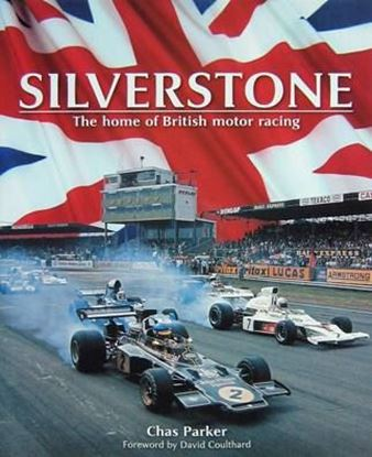 Immagine di SILVERSTONE THE HOME OF BRITISH MOTOR RACING