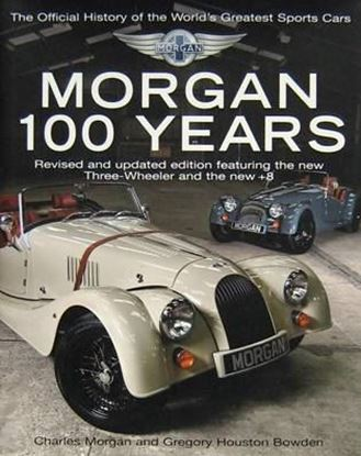 Immagine di MORGAN 100 YEARS THE OFFICIAL HISTORY OF THE WORLD'S GREATEST SPORTS CAR
