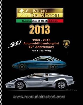 Picture of MENU DEI MOTORI 2013: 1963/2013 AUTOMOBILI LAMBORGHINI 50th ANNIVERSARY (Part 1 1963-1988)