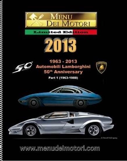 Immagine di MENU DEI MOTORI 2013 1963/2013 AUTOMOBILI LAMBORGHINI 50th ANNIVERSARY (Part 1 1963-1988)