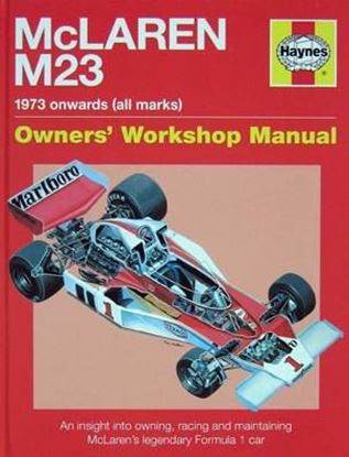 Picture of MCLAREN M23 1973 ONWARDS (ALL MARKS): An insight into owning, racing and maintaining McLarens legendary Formula 1 car