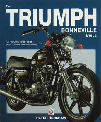 Immagine di THE TRIUMPH BONNEVILLE BIBLE 1959/88