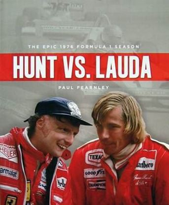 Immagine di HUNT VS LAUDA THE EPIC 1976 SEASON IN FORMULA ONE