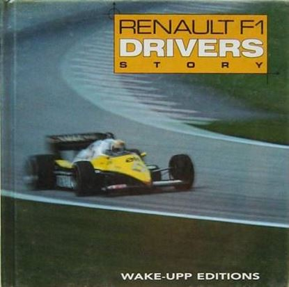 Immagine di RENAULT F1 DRIVERS STORY