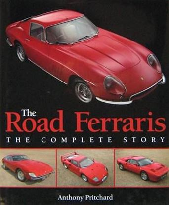 Immagine di THE ROAD FERRARIS THE COMPLETE STORY