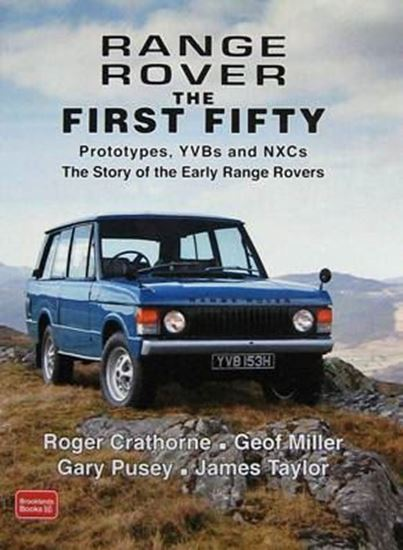 Picture of RANGE ROVER THE FIRST FIFTY: THE STORY OF THE EARLY RANGE ROVERS