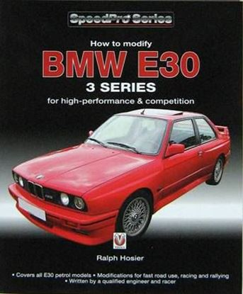 Immagine di BMW E30 3 SERIES HOW TO MODIFY FOR HIGH-PERFORMANCE AND COMPETITION