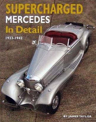 Immagine di SUPERCHARGED MERCEDES IN DETAIL 1923-1942