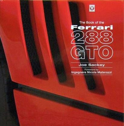 Immagine di THE BOOK OF THE FERRARI 288 GTO