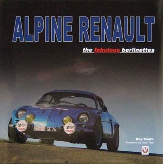 Picture of ALPINE RENAULT THE FABULOUS BERLINETTES