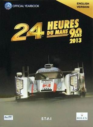 Immagine di 2013 LE MANS 24 HOURS OFFICIAL YEARBOOK