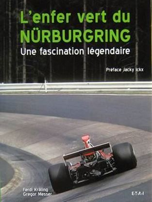 Immagine di L'ENFER VERT DU NURBURGRING UNE FASCINATION LEGENDAIRE