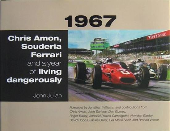 Picture of 1967: CHRIS AMON, SCUDERIA FERRARI AND A YEAR OF LIVING DANGEROUSLY