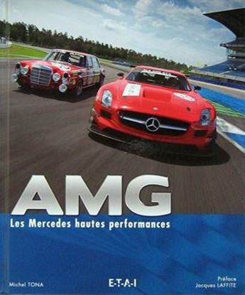 Immagine di AMG LES MERCEDES HAUTES PERFORMANCES